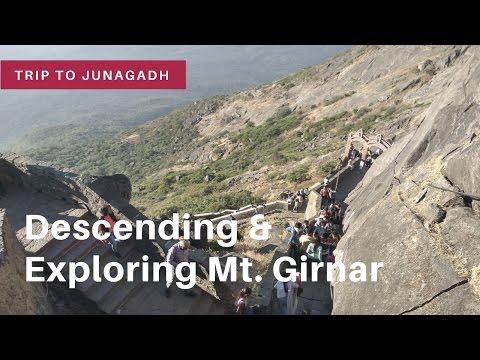 Episode 2 | Trip to Junagadh | Descending Mt. Girnar | Highest peak of Gujarat