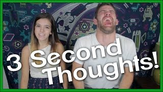 3 Second Thoughts! (ft SoundProofLiz)