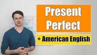 Present Perfect - Настоящее Завершенное время
