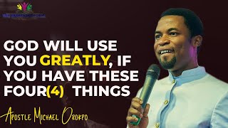 If You See Thęse Four(4)Signs In Your Life, Then God Can Use You | Apostle Orokpo Michael