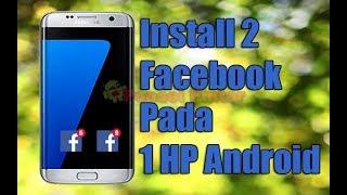 Download lagu Cara Install 2 Aplikasi Facebook di 1 Ponsel Android