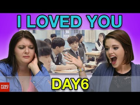 "DAY6 ""I Loved You"" • Fomo Daily Reacts"