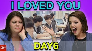 """DAY6 """"I Loved You"""" • Fomo Daily Reacts"""