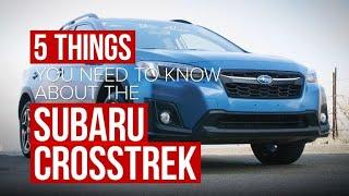 2018 Subaru Crosstrek: Five things to know