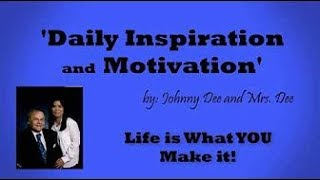 Daily Inspiration and Motivation