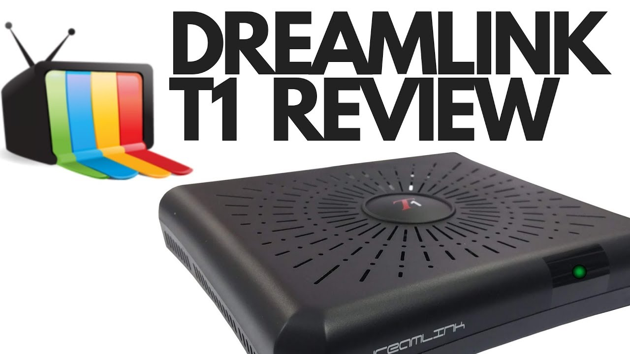 DREAMLINK T1 REVIEW