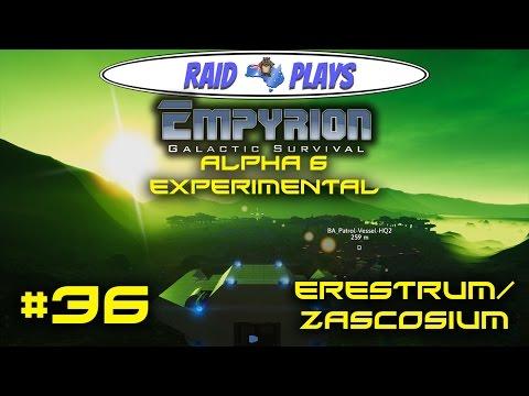 "Empyrion Alpha 6 - #36 - ""Erestrum/Zascosium"" - Empyrion Galactic Survival Gameplay Let's Play"