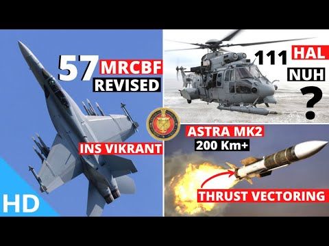 Indian Defence Updates : F/A-18 Block-3 Trials,TEDBF By 2032,200 Km+ Astra MK2 With TVC,111 NUH Deal from YouTube · Duration:  5 minutes 14 seconds