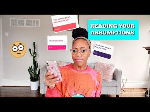 Reading People's Assumptions About Me (part 2)