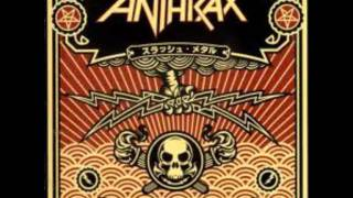 Anthrax - Metal Thrashing Mad - The Greater of Two Evils