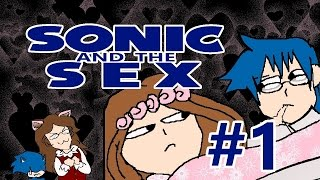 Bad Fanfiction Theater: Sonic and the Sex p1