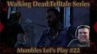 The Walking Dead Season 1 Telltale - Naughty Zombies of Crawford! - Part 22 Mumbles Gameplay