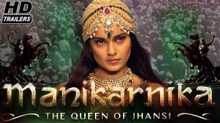 Manikarnika-The Queen Of Jhansi Trailer || kangana Ranaut