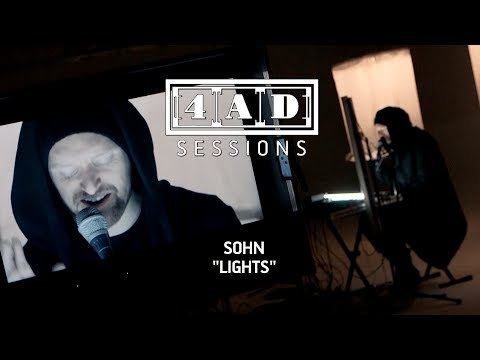 SOHN - Lights (4AD Session)