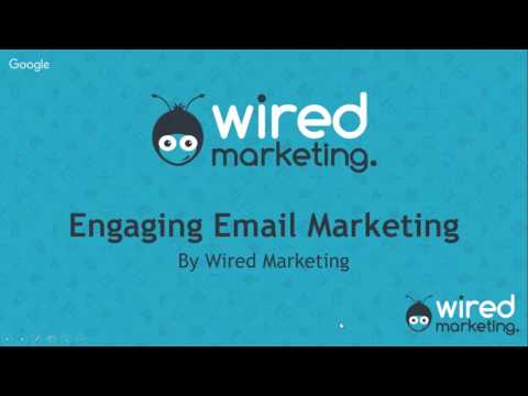 Engaging Email Webinar | Wired Marketing