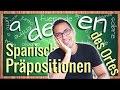 Lerne die wichtigsten spanischen Präpositionen des Ortes