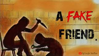 Fake Friends Show Their True Colors.. Fake Friend Whatsapp Status Video