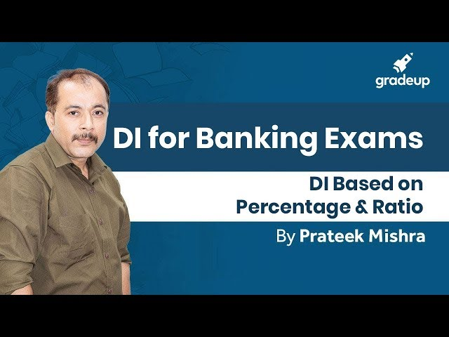 DI Based on Percentage and Ratio II Quant II Prateek Mishra - Class 8