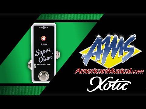 Xotic Super Clean Buffer - American Musical Supply