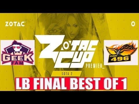🔴 [ DOTA 2 LIVE ] GeeK Fam v.s Team 496    ZOTAC CUP PREMIER- DOTA2 SEA