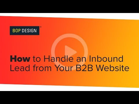 How to Handle an Inbound Lead from Your B2B Website