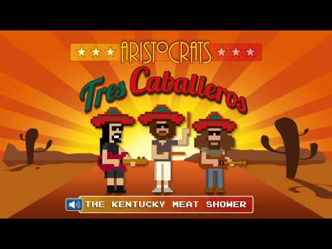 """The Aristocrats - """"The Kentucky Meat Shower"""" - Full Song Preview From """"Tres Caballeros"""""""