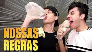 NOSSA CASA, NOSSAS REGRAS