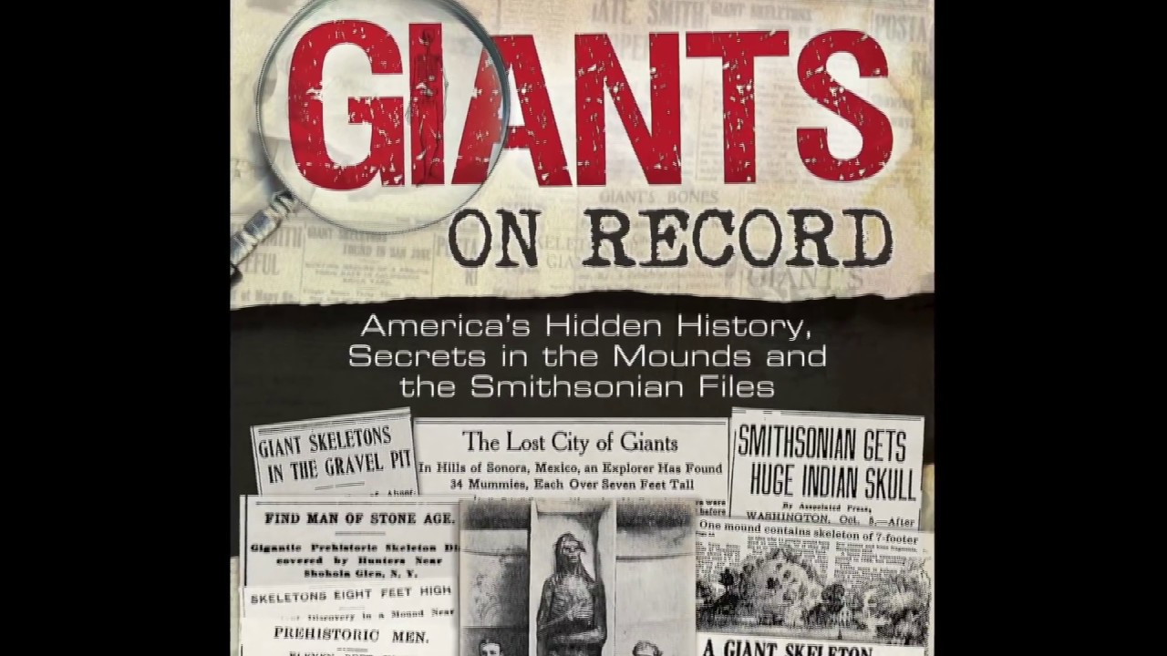 Giants on Record: America's Hidden History, Secrets in the Mounds