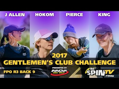 2017 Gentlemen's Club Challenge Presented By Innova - FPO Round 3, Back 9