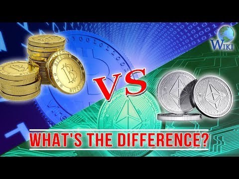 Bitcoin Vs. Ethereum - What's The Difference?