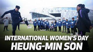 SKILLS & HANDSHAKES | HEUNG-MIN SON SUPPORTS INTERNATIONAL WOMEN'S DAY