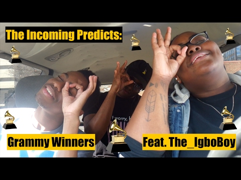THE INCOMING'S GRAMMY PREDICTIONS FEAT. THE_IGBOBOY