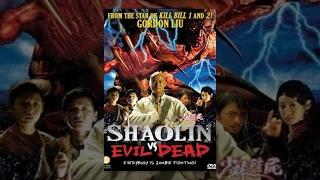 Shaolin vs Evil Dead | Martial Arts Horror Movie