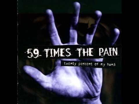 59 TIMES THE PAIN -Twenty Percent Of My Hand 1997 [FULL ALBUM]