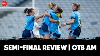 Semi-final review | Dubs and Galway come good, 'VAR' confusion