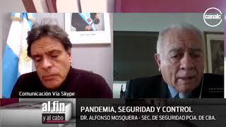 Alfonso Mosquera: Pandemia, seguridad y control