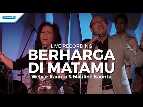 Berharga DimataMu - Welyar Kauntu (Video)
