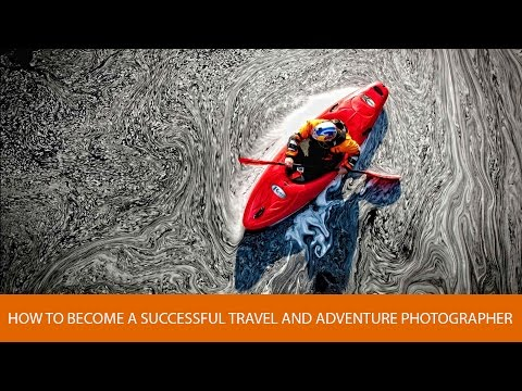 How to Become a Successful Travel and Adventure Photographer, with Lucas Gilman