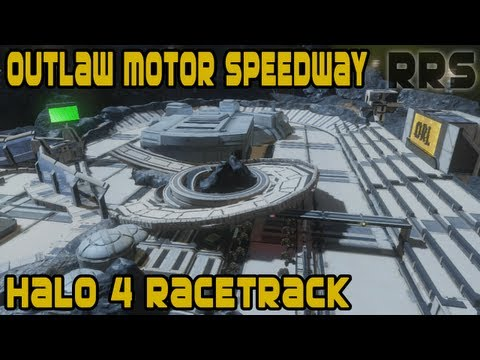 Halo 4 Forge Map - Outlaw Motor Speedway by DARKSTAR o72 [HD]