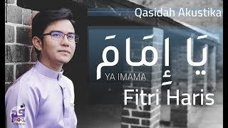 Fitri Haris - Ya Imama (يَا إِمَامَ) Official Video Lyrics HD