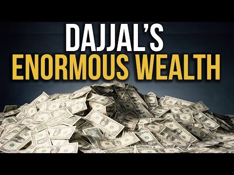 """ANTICHRIST"" The Richest Man on Earth (Dajjal's Wealth)"