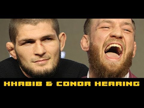 Khabib & Conor McGregor Nevada Athletic Commission (NAC) Hearing Concerning UFC 229 Brawl