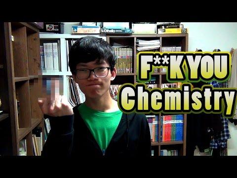 I HATE CHEMISTRY!!!