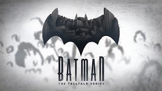 Batman: The Telltale Series. Подробности о новом игровом сериале.