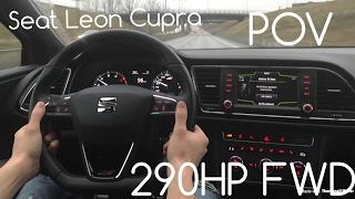 [POV] 2016 Seat Leon Cupra 290HP