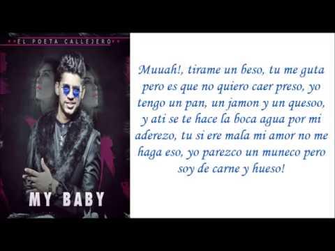 Poeta Callejero - My Baby (Letras Official)