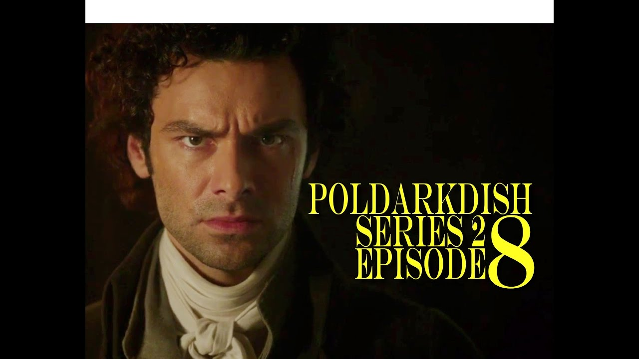 Download POLDARK Series 2 Episode 8 RECAP | PoldarkDish | Shocking episode!