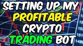 Setting Up My Profitable Crypto Trading Bot