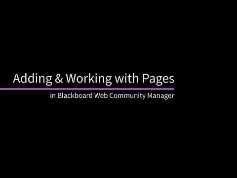 Adding and Working with Pages in Blackboard Web Community Manager