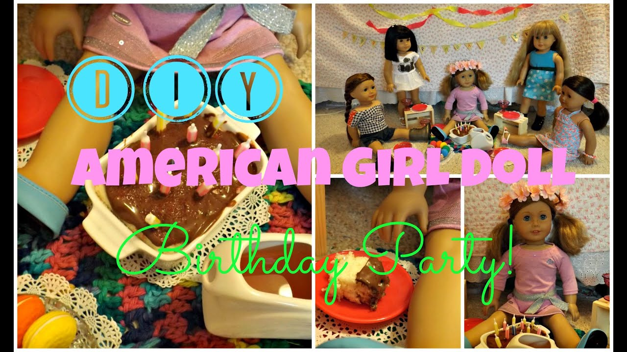 DIY American Girl Doll Birthday Party Decorations Cake more